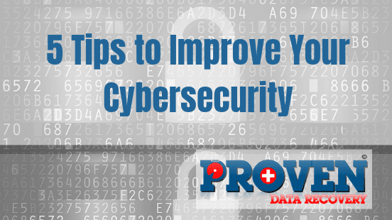 5 Tips to Improve Your Cybersecurity