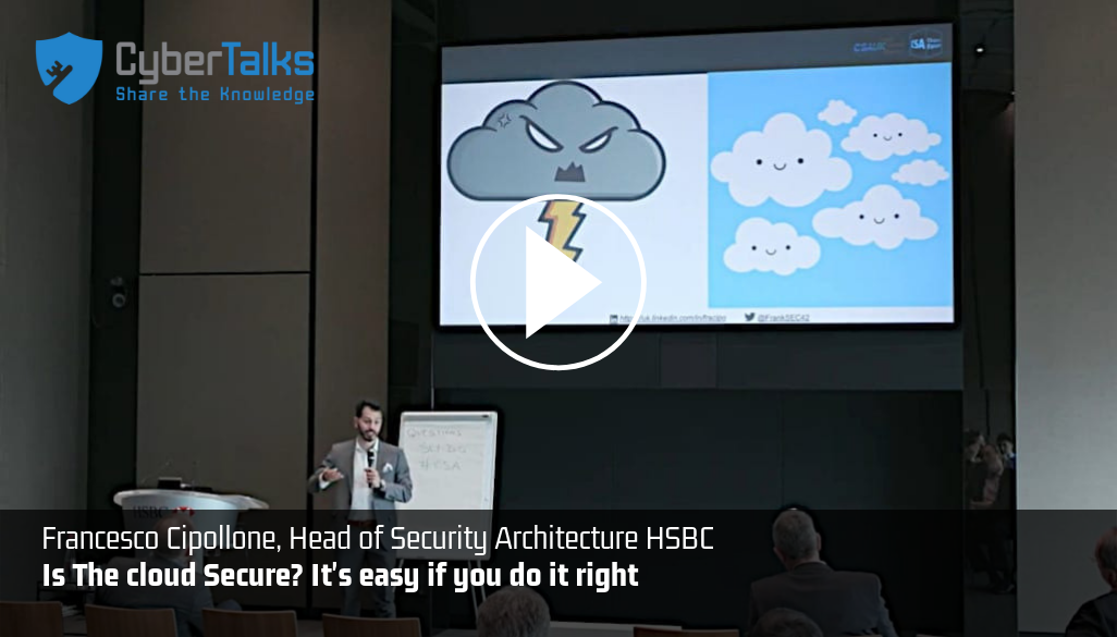 CyberTalks | Is The Cloud Secure? It's easy if you do it